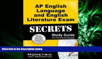 complete  AP English Language and English Literature Exam Secrets Study Guide: AP Test Review for