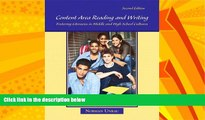 Big Deals  Content Area Reading and Writing: Fostering Literacies in Middle and High School