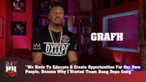Grafh - We Must Educate & Create Opportunities For Our Own People (247HH Exclusive) (247HH Exclusive)