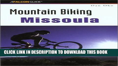 [New] Mountain Biking Missoula (Regional Mountain Biking Series) Exclusive Online