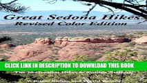 [New] Great Sedona Hikes Revised Color Edition: The 26 Greatest Hikes in Sedona Arizona Exclusive