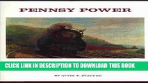 [PDF] Pennsy Power: Steam and Electric Locomotives of the Pennsylvania Railroad, 1900-1957 Full
