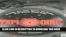 [PDF] Exploding: The Highs, Hits, Hype, Heroes, And Hustlers Of The Warner Music Group Full Online