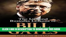 [PDF] Bill Gates: The Life and Business Lessons of Bill Gates Full Colection