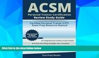 Big Deals  ACSM Personal Trainer Certification Review Study Guide: Certified Personal Trainer
