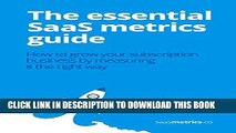 [PDF] The essential SaaS metrics guide: How to grow your subscription business by measuring it the