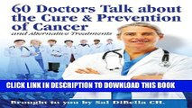 [PDF] 60 Doctors talk about the Cure and Prevention of Cancer Full Colection
