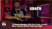Grafh - Recording With Waka Flocka & Gucci Mane But The Tension Was High (247HH Exclusive) (247HH Exclusive)