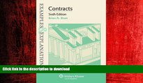 DOWNLOAD Examples   Explanations: Contracts, Sixth Edition FREE BOOK ONLINE