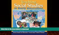 FAVORITE BOOK  Teaching Social Studies in Early Education (Early Childhood Education)  GET PDF