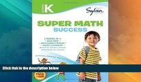 Big Deals  Kindergarten Super Math Success: Activities, Exercises, and Tips to Help You Catch Up,