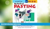 Big Deals  My Book of Pasting (Kumon Workbooks)  Best Seller Books Best Seller
