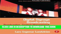 [PDF] Digital Signage Broadcasting: Broadcasting, Content Management, and Distribution Techniques