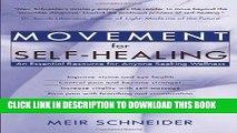 New Book Movement for Self-Healing: An Essential Resource for Anyone Seeking Wellness