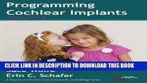 New Book Programming Cochlear Implants (Core Clinical Concepts in Audiology)