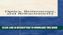 Collection Book Optics, Retinoscopy, and Refractometry (Basic Bookshelf for Eyecare Professionals)
