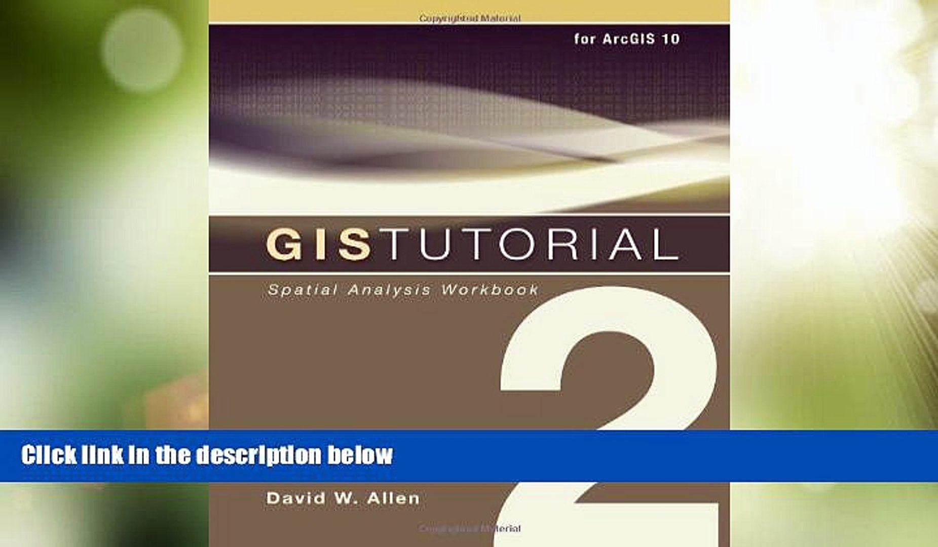 Spatial Analysis Workbook GIS Tutorial 2