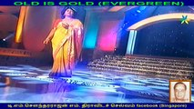 OLD IS GOLD   (EVERGREEN)Legend  t g lingappa music director &  v ,jayanthi   Singapore