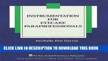 New Book Instrumentation for Eyecare Paraprofessionals (The Basic Bookshelf for Eyecare