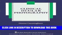New Book Clinical Ocular Photography (The Basic Bookshelf for Eyecare Professionals)