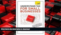 DOWNLOAD Teach Yourself Understand Tax for Small Businesses READ PDF BOOKS ONLINE