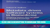 New Book Metadata-driven Software Systems in Biomedicine: Designing Systems that can adapt to