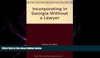 read here  Incorporating in Georgia Without a Lawyer