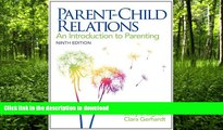 READ  Parent-Child Relations: An Introduction to Parenting (9th Edition)  PDF ONLINE