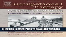 New Book Occupational Therapy Without Borders - Volume 1: Learning From The Spirit of Survivors,