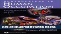 Collection Book Perspectives in Human Occupation: Participation in Life