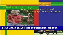 Collection Book Pediatric Skills for Occupational Therapy Assistants, 1e