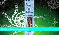 READ BOOK  Positive Child Guidance  BOOK ONLINE