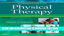 Collection Book Introduction to Physical Therapy, 4e (Pagliaruto, Introduction to Physical Therapy)