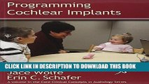 New Book Programming Cochlear Implants (Core Clincal Concepts in Audiology) (Core Clinical