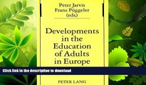 EBOOK ONLINE  Developments in the Education of Adults in Europe (Studien zur Pädagogik,