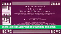 New Book Avicenna On the Four Humours from the Canon of Medicine Volume 1