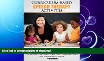 FAVORITE BOOK  Curriculum-based Speech Therapy Activities: Volume II: Pre-K / Kindergarten