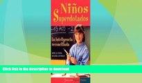 FAVORITE BOOK  Ninos Superdotados / Highly Gifted Children: La Inteligencia Reconciliada / The