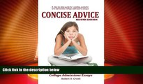 Big Deals  Concise Advice: Jump-Starting Your College Admissions Essays (Second Edition)  Free