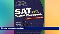 Big Deals  Kaplan SAT Verbal Workbook, 4th Edition (Kaplan SAT Critical Reading Workbook)  Free