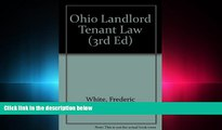 complete  Ohio Landlord Tenant Law (3rd ed)