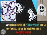 10 bricolages d'Halloween pour enfants, sous le thème des Fantômes