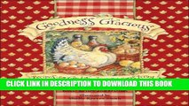 [PDF] Goodness Gracious: Recipes for Good Food and Gracious Living Full Colection
