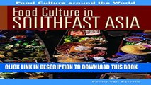 [PDF] Food Culture in Southeast Asia (Food Culture around the World) Popular Collection