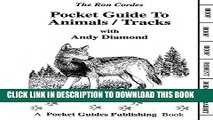 [PDF] Pocket Guide - Animal Tracks - Hunting - Animal Tracks - Guide to Animal Tracks - Andy
