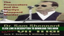 [PDF] Dr. Sam Sheppard on Trial: Prosecutors and Marilyn Sheppard Murder: The Prosecutors and the
