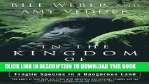 [PDF] In the Kingdom of Gorillas: The Quest to Save Rwanda s Mountain Gorillas Popular Colection