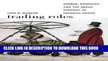 [PDF] Trading Roles: Gender, Ethnicity, and the Urban Economy in Colonial Potosí (Latin America