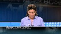 AFRICA NEWS ROOM - Guinée: Le défi de la relance du secteur minier (1/3)