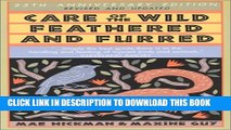 [PDF] Care of the Wild Feathered   Furred: Treating and Feeding Injured Birds and Animals Popular